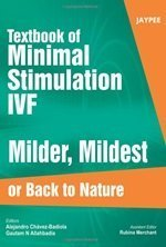 Textbook of Minimal Stimulation IVF